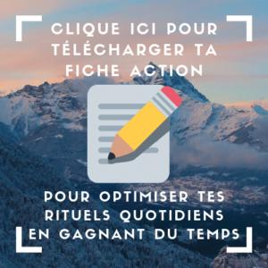 Télécharge ta Fiche Action PDF pour optimiser tes rituels quotidiens