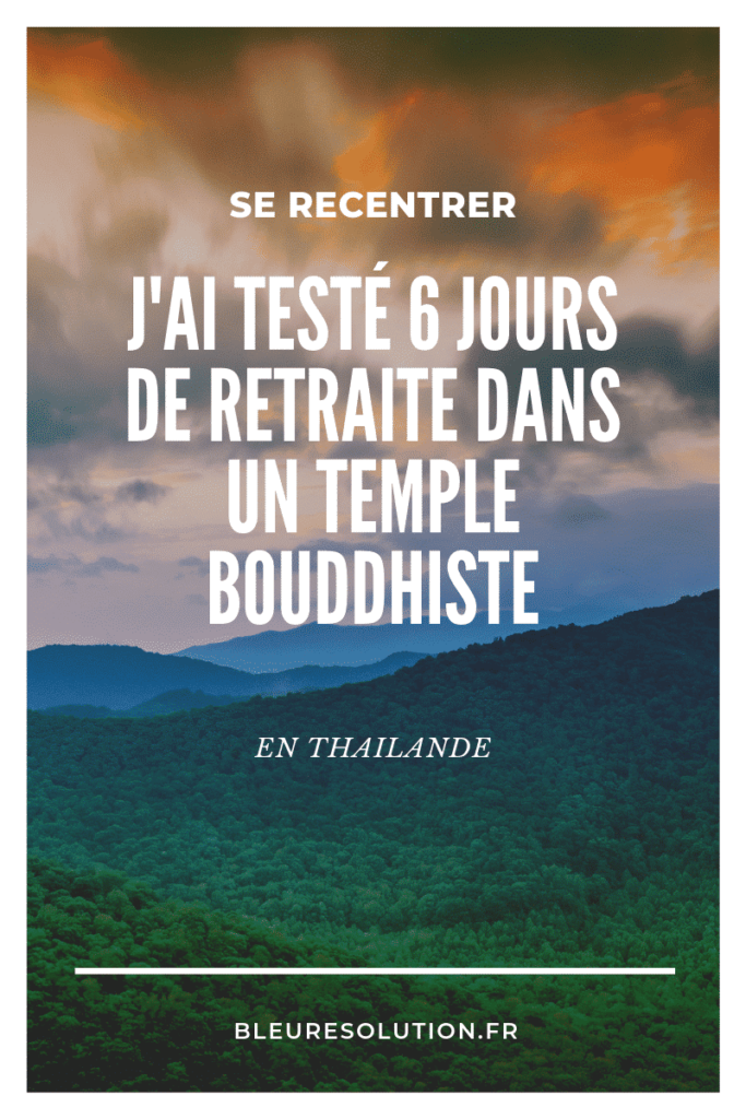 Retraite temple buddhiste