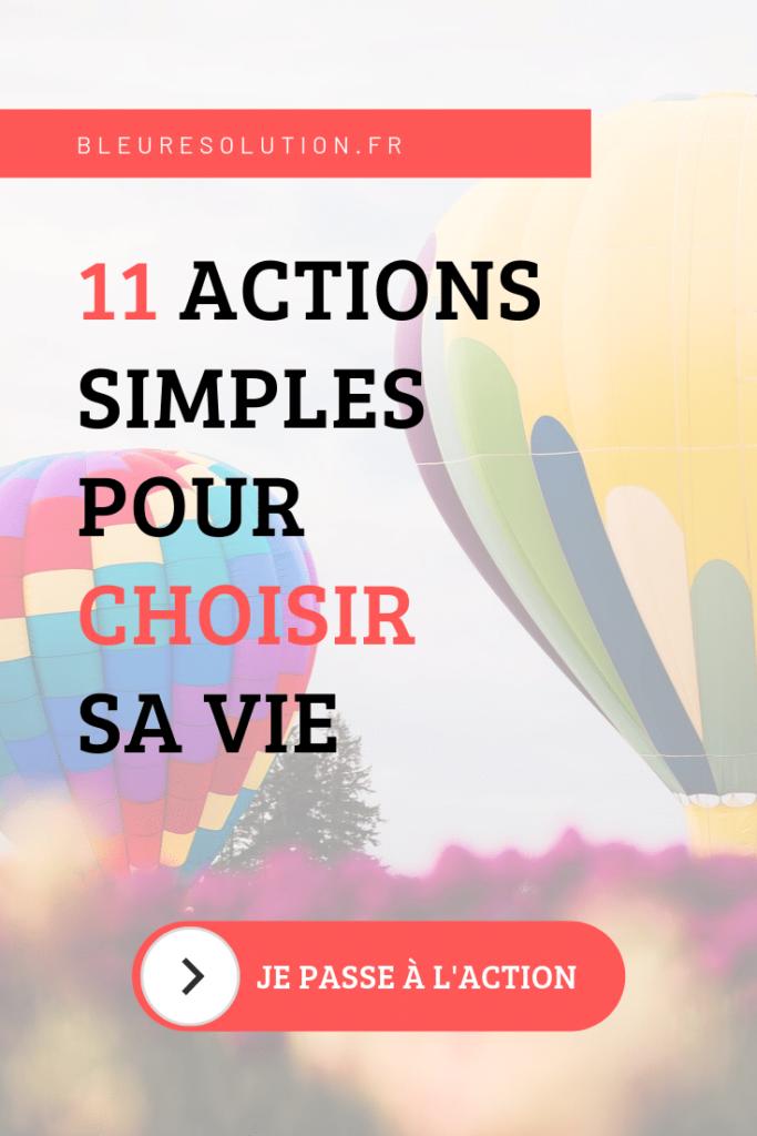 11 actions pour choisir sa vie